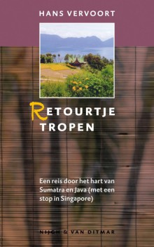 Indonesie Regisseur - rondreis Sumatra, Java - Retourtje Tropen - Hans Vervoort